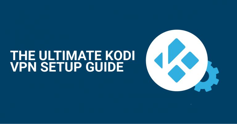 Ultimate Kodi VPN 설정 가이드