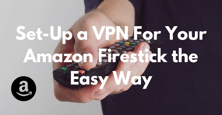 쉽게 Amazon Firestick의 VPN 설정하기