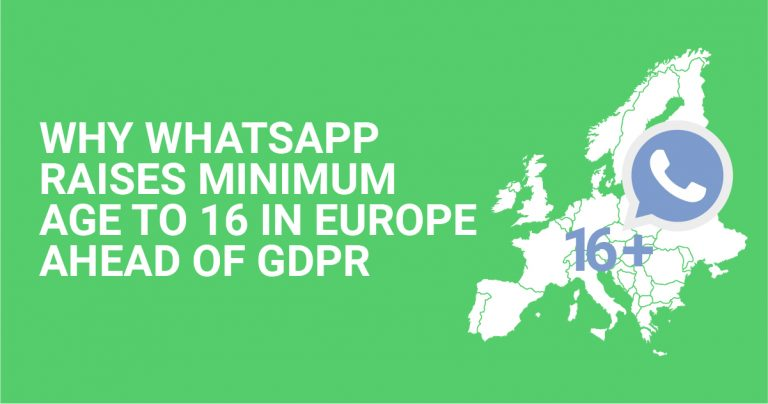 WhatsApp이 유럽에서 GDPR보다 먼저 최소 연령을 16세까지 올린 이유
