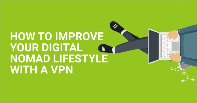 VPN으로 당신의 디지털 유목민 라이프를 향상시키는 방법