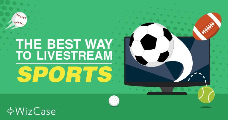 무료로 온라인 스포츠 스트리밍하기 – 2020년 개정판