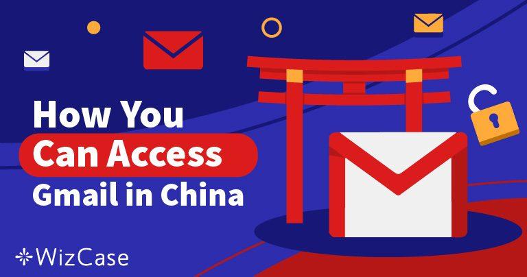 중국에서 Gmail 액세스하기