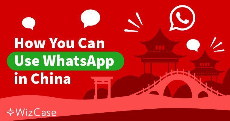 무료로 중국에서 WhatsApp 차단 해제하기