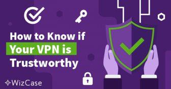 사용중인 VPN 서비스의 신뢰성 확인하기 Wizcase