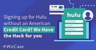 미국 신용카드 없이 훌루닷컴 가입하는 방법 Wizcase