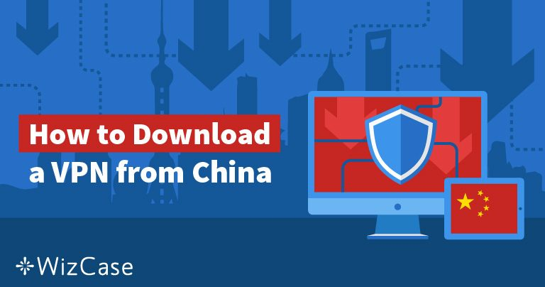 중국에서 VPN을 사용하는 5가지 방법 (2019)