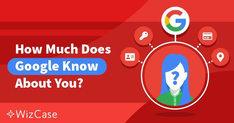 보안 관리: 구글이 당신에 대해 아는 사실 & 해결책
