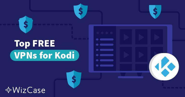 2021 최고의 무료 코디(Kodi) VPN 5개(Fire Stick + 그 외 장치에서 작동!)
