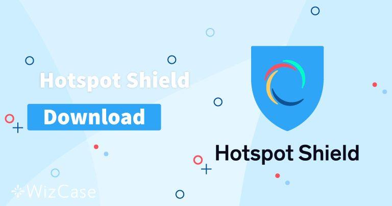 Hotspot Shield (신규 버전) 데스크톱 & 모바일 버전 다운로드 받기
