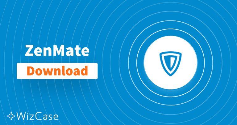 데스크탑 및 모바일 전용 ZenMate 최신 버전 다운로드