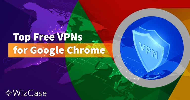 구글 크롬을 위한 무료 VPN Top 6