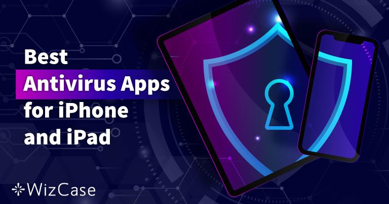 iPhone 및 iPad용 추천 iOS 안티바이러스 앱 5종 (2021년 업데이트됨)